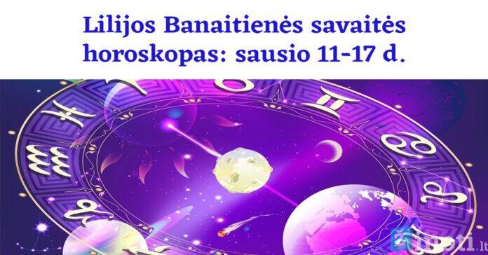 Lilijos Banaitienės savaitės horoskopas: ko tikėtis sausio 11-17 dienomis?