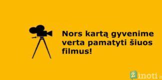 Filmai, kuriuos verta pamatyti bent kartą gyvenime