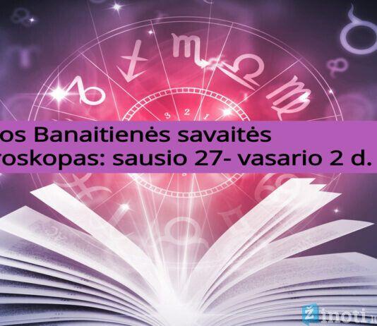 Lilijos Banaitienės savaitės horoskopas: ko tikėtis sausio 27- vasario 2 dienomis?