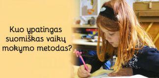 Suomiškas vaikų mokymo metodas. Kuo jis ypatingas?