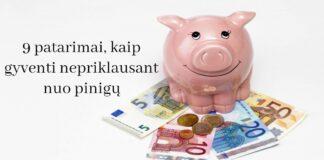 9 patarimai, kaip gyventi nepriklausant nuo pinigų. Sužinokite!