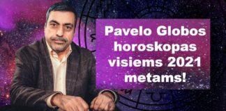 2021 metų Pavelo Globos horoskopas visiems Zodiako ženklams