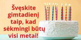 Kaip švęsti gimtadienį norint pritraukti sėkmę visiems metams?